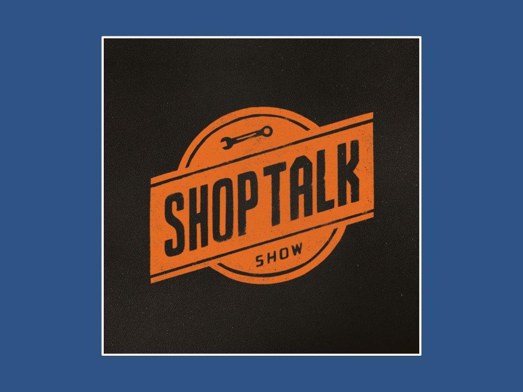 shoptalk show podcast