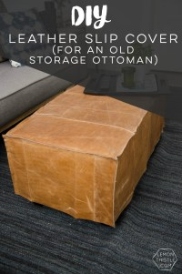 DIY Leather Slip Cover for an Old Storage Ottoman - Lemon ...