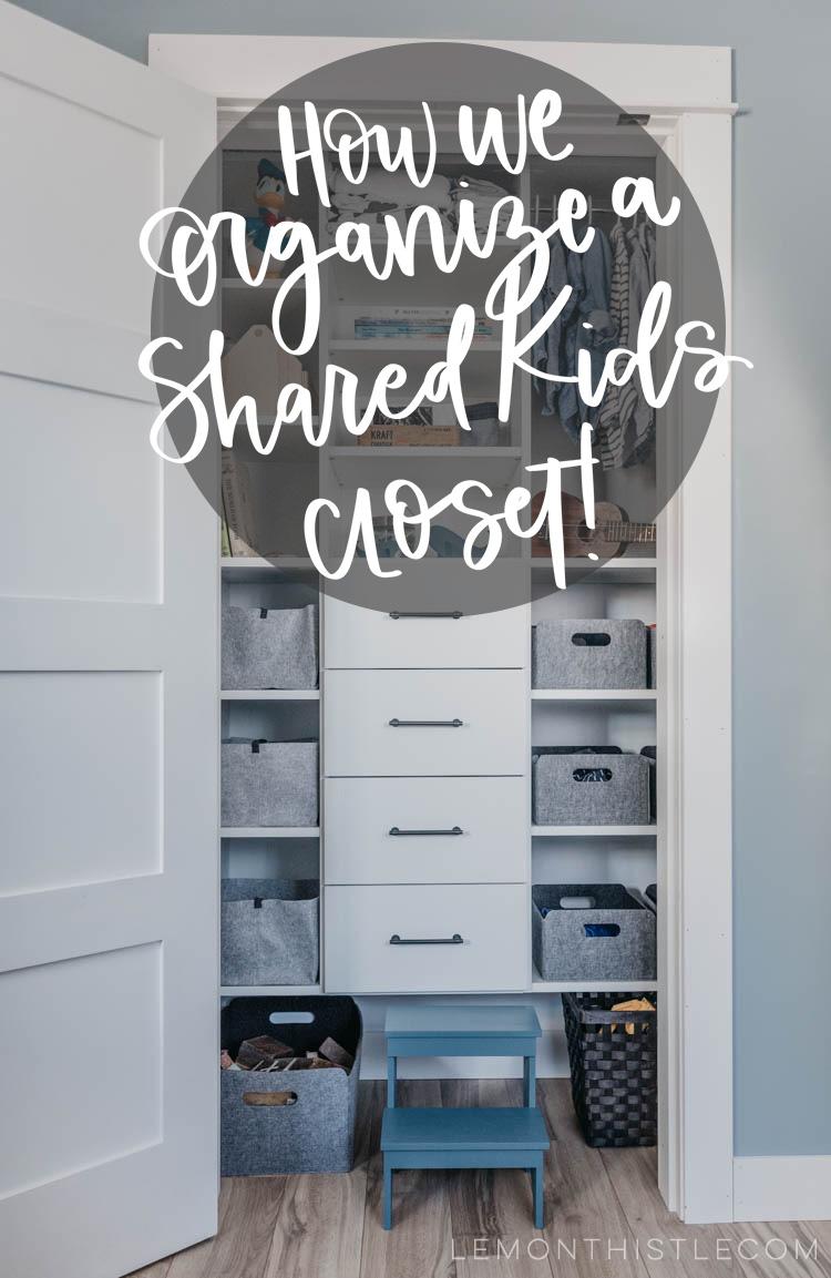 Kids Closet Organizer How We Organize A Shared Closet