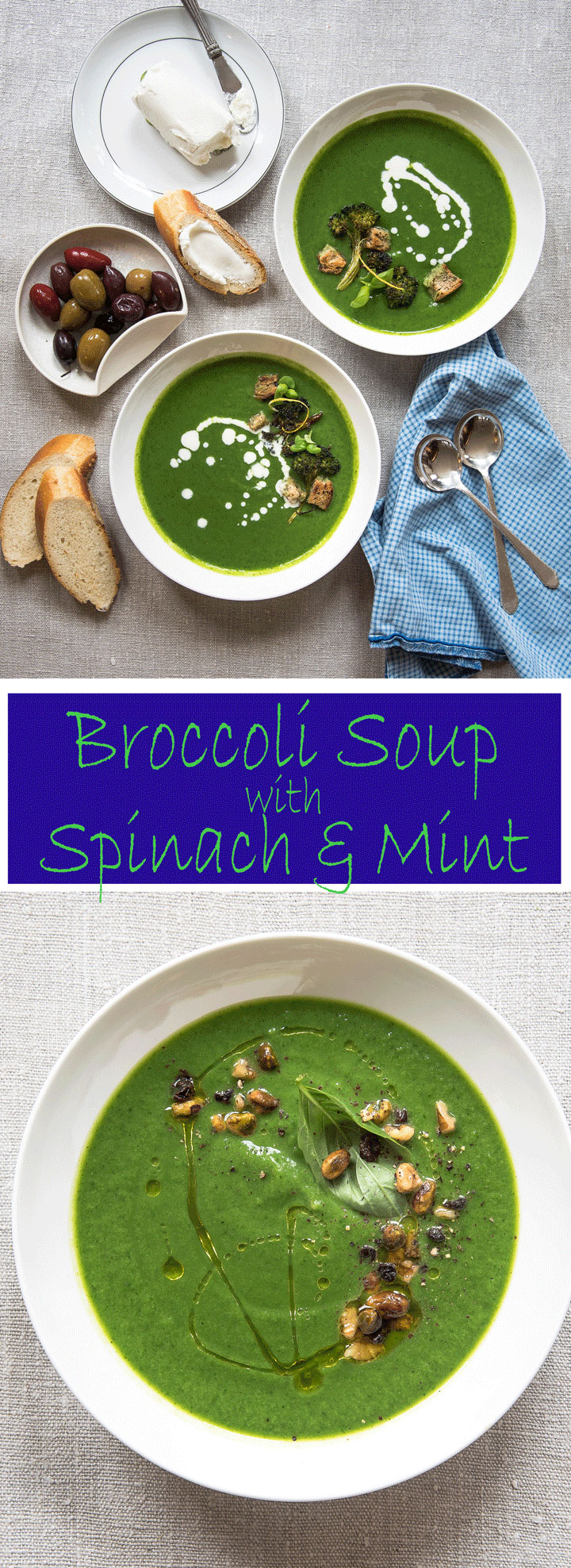 Broccoli Soup with spinach and mint. A healthy soup recipe with broccoli, spinach, basil and mint.