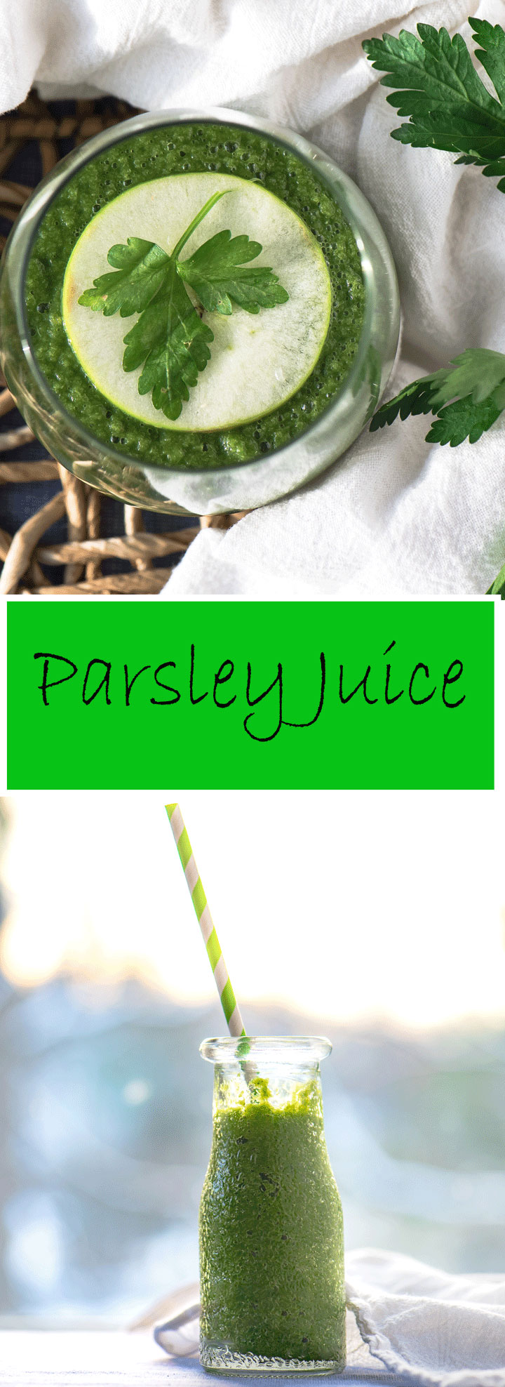 Parsley Juice. A delicious and healthy juice recipe made with fresh parsley, apple and fresh ginger.