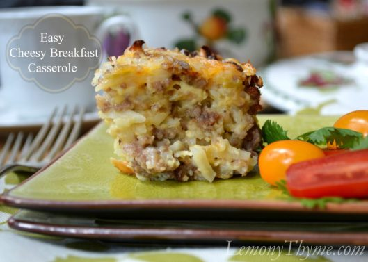 Easy Cheesy Breakfast Casserole from Lemony Thyme