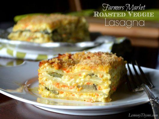 Farmers Market Roasted Veggie Lasagna from Lemony Thyme
