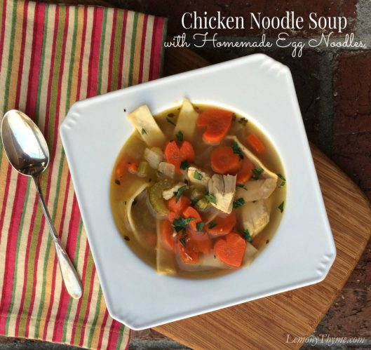 Chicken Noodle Soup With Homemade Egg Noodles Lemony Thyme