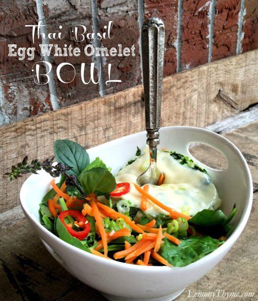 Thai Basil Egg White Omelet Bowl | LemonyThyme.com | #healthychoices #lunchbowls