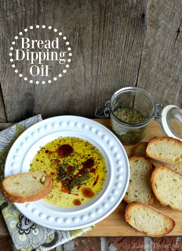 Bread Dipping Oil | LemonyThyme.com