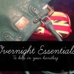 Overnight essentials