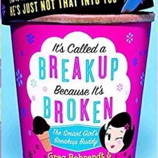 It's called a breakup because it's broken by greg behrendt and amiira ruutola-behrendt-1