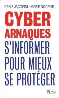 Livre CyberArnaques - Denis JACOPINI Marie Nocenti (Plon) ISBN : 2259264220