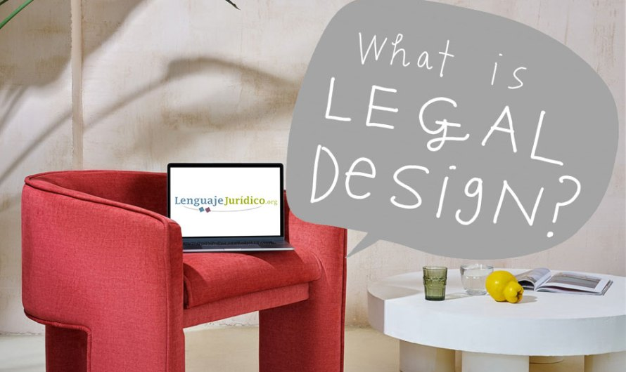 Legal Design, a debate: el foro de transparencia y derecho comprensible