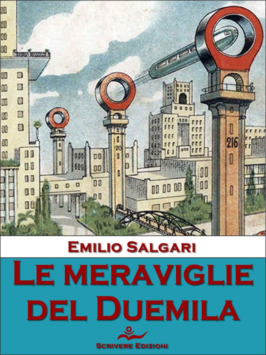 Risultati immagini per le meraviglie del duemila Salgari