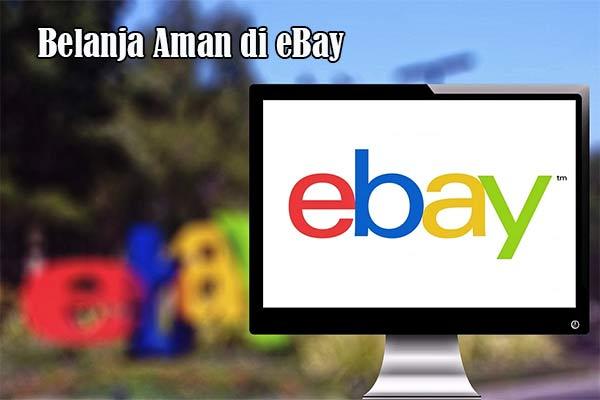 Belanja Aman di eBay