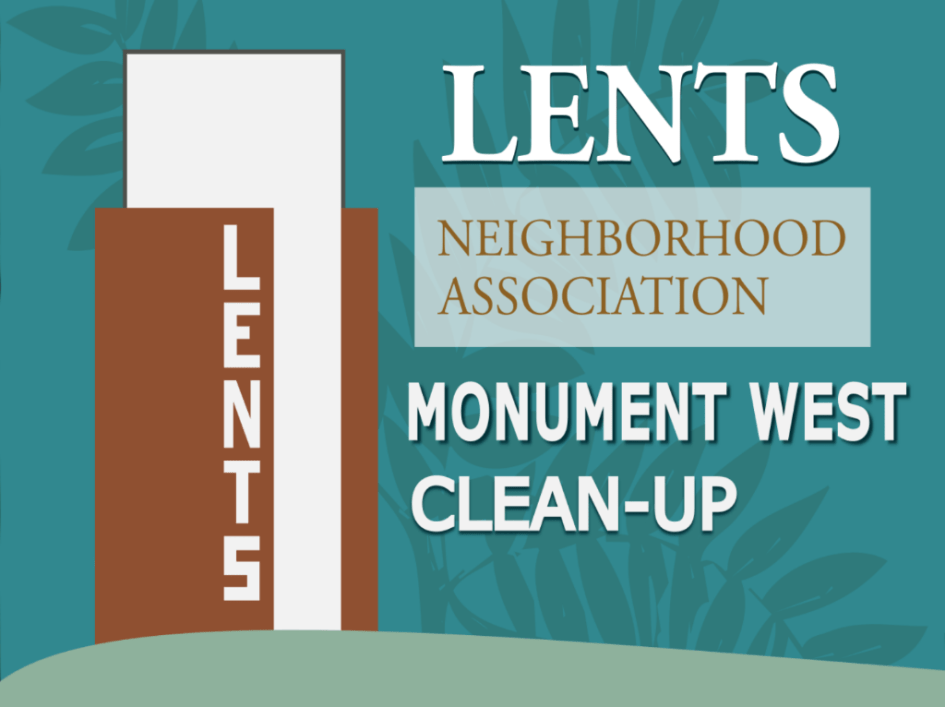 Lents Monument beautification and clean-up save the date. July 24. 900-1100.