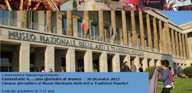 Giornata al museo Nazionale delle Arti e Tradizioni Popolari