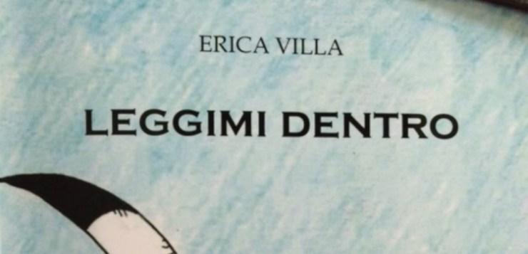 Leggimi dentro, botta e risposta con Erica Villa