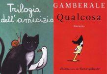 Qualcosa di Gamberale e Trilogia dell'amicizia Sepùlveda
