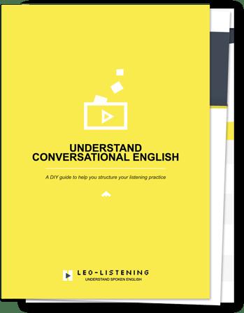 Free e-guide: Understand Conversational English