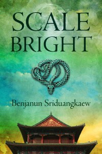 Cover for Scale-bright by Benjanun Sriduangkaew.
