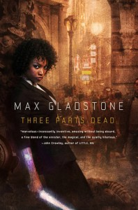 Cover for Three Parts Dead by Max Gladstone