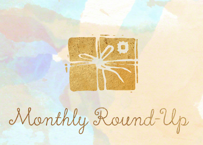Monthly Round-up. The text 'monthly round-up' beneath a wrapped package. What I've been up to the past month.