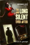 The Long And Silent Ever After