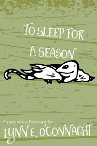 To Sleep for a Season: a story of the Peeweww