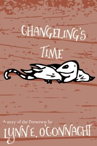 Changeling's Time: a story of the Peeweww