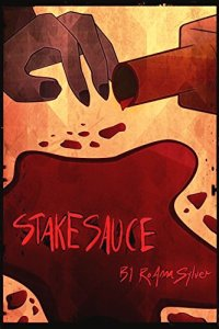Book Talk: Stake Sauce Arc 1