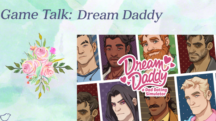 Game Talk: Dream Daddy