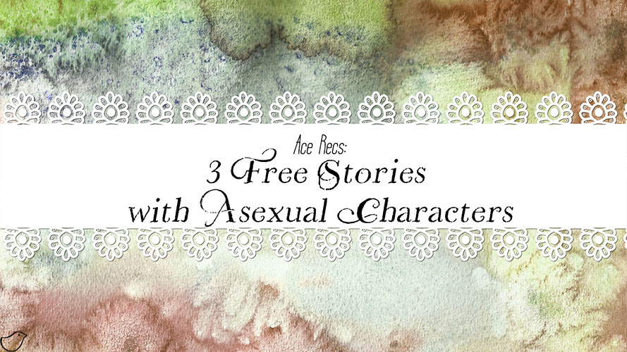 Ace Recs: 3 Free Stories with Asexual Characters