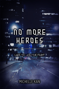 No More Heroes by Michelle Kan
