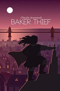 Cover for Baker Thief by Claudie Arseneault