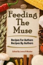 Cover art for Feeding The Muse: Recipes For Authors, Recipes By Authors