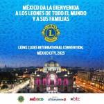 Bienvenidos Leones de todo el Mundo / México 2025