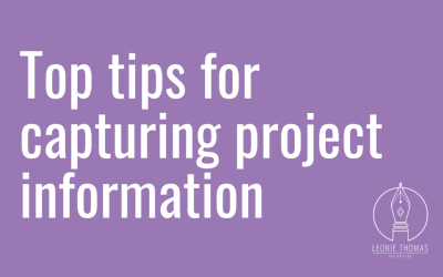 Top tips for capturing project information