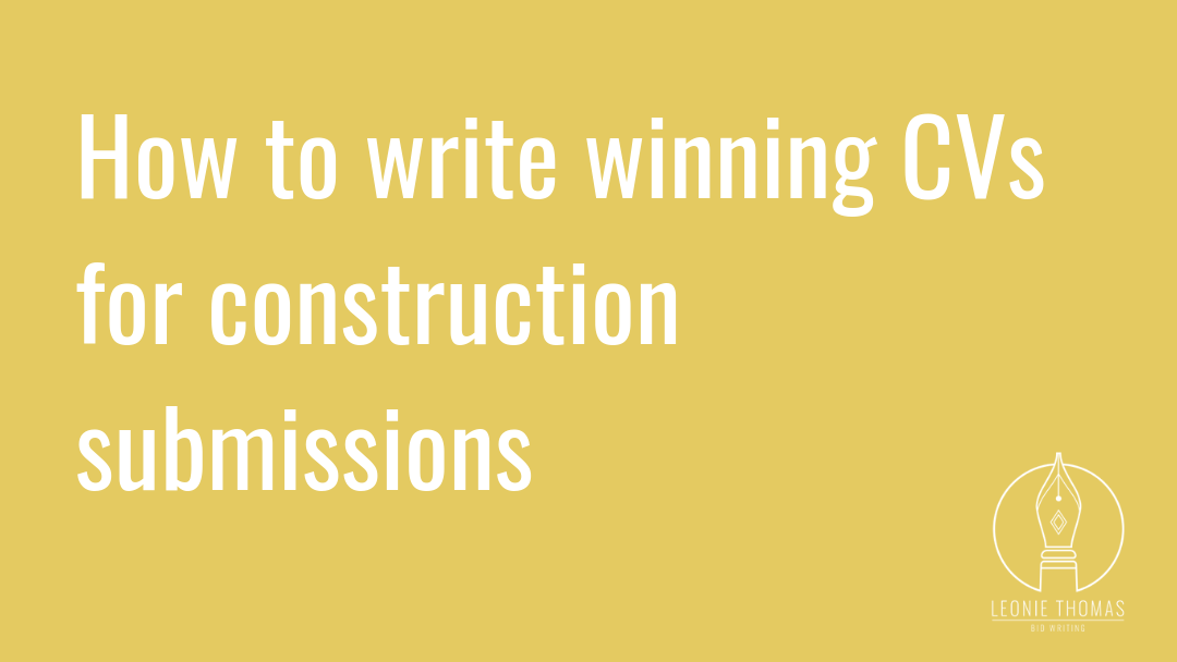 How to write winning CVs for construction submissions