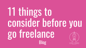 blog header_11 things to consider before you go freelance