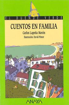 Cuentos en familia (Anaya, 2006)