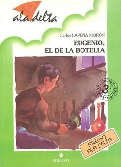 Eugenio, el de la botella (Edelvives, 1998)