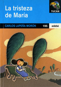 La tristeza de María (Edebé, 2004)