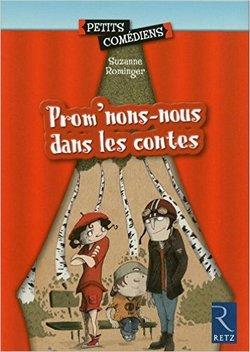 """Projet théâtre 2016 / 2017 : """"Promenons-nous dans les contes"""""""