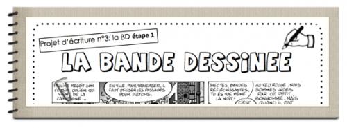 Projet d'écriture : la bande dessinée