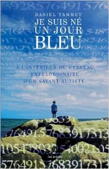 Je  suis né un jour Bleu de Daniel Tammet