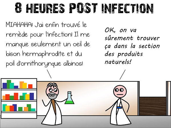 8 heures post-infection : savant fou