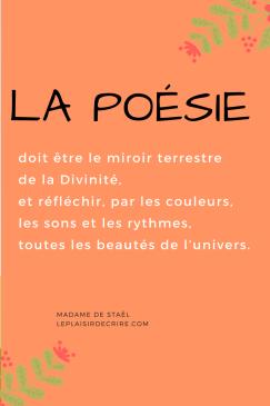 La poésie doitdoit être le miroir terrestre  de la Divinité