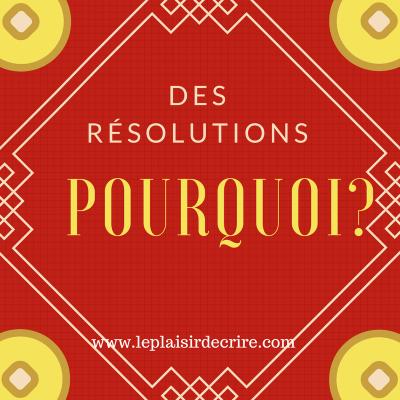 Épisode # 3 : Une affaire de résolutions