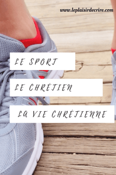 Le sport, le chrétien, la vie chrétienne