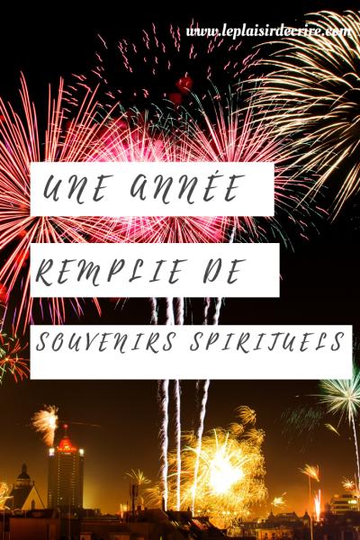 Une année excitante remplie de souvenirs spirituels