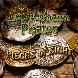 The Leprechaun Pirates Pieces of Eight CD