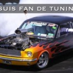 Je suis fan de tuning